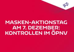 """Am 7. Dezember findet ein bundeweiter Aktionstag """"Wir tragen Maske"""" statt."""