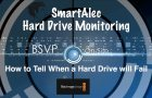 BSVP On-Site: Tech – How to Tell when a Hard Drive will Fail