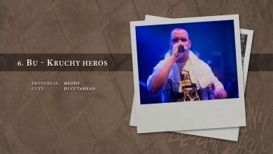 Photo of BU – 06 Kruchy heros (official audio) prod. Młody, cuty: DJ Cutahead | NADGRYZIONY ZĘBEM CZASU
