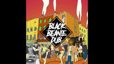 Photo of Black Beanie Dub – General (vox Ranking Dread)