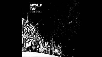 Photo of Mystic Fyah – Starlight