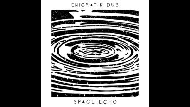 Photo of Enigmatik Dub – Overdrive feat. Marie Dubus