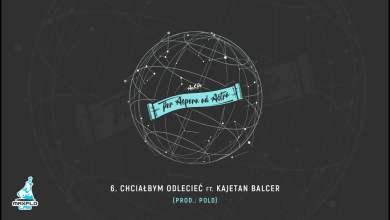 Photo of AeSPe ft. Kajetan Balcer – 06 Chciałbym odlecieć (MaxFloLab) prod. Pold