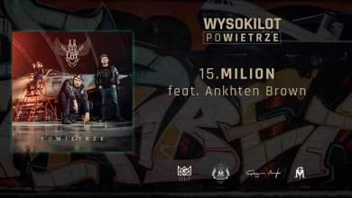 Photo of 15. Wysokilot – Milion feat. Ankhten Brown