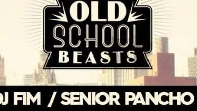 Photo of Old School Beasts / 09.06 / Dj Fim & Senior Pancho presents