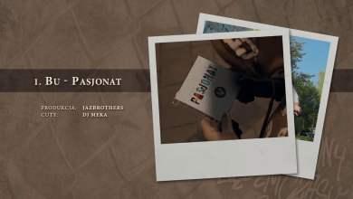 Photo of BU – 01 Pasjonat (official audio) prod. JazBrothers, cuty: DJ Meka | NADGRYZIONY ZĘBEM CZASU
