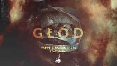 Photo of Yappe & JazBrothers ft. Masia – 08 Głód (MaxFloLab)