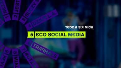 Photo of TEDE & SIR MICH – ECO SOCIAL MEDIA / SKRRRT / 2017