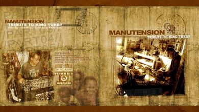 Photo of Manutension – Tribute to King Tubby  [FULL EP – FDR]