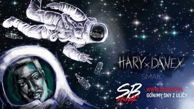 Photo of Hary x Danex – Smak