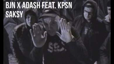 Photo of BJN X ADASH – Saksy (feat. KPSN scratch ODME)