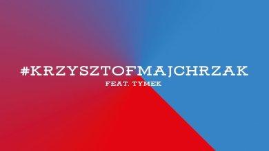 Photo of APP: Sensi & DJ Kebs feat. Tymek – #krzysztofmajchrzak (audio)