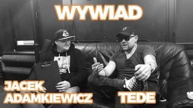 Photo of WYWIAD: Jacek Adamkiewicz x Tede / wywiad rzeka