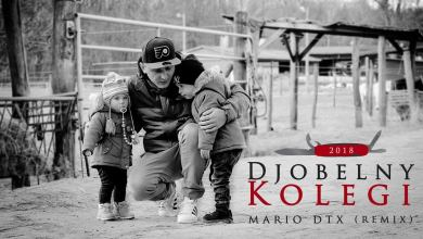 Photo of Djobelny – Kolegi (Mario DTX RMX)