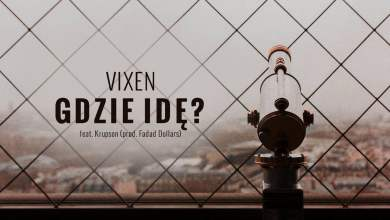Photo of Vixen ft. Krupson – Gdzie idę (official audio) prod. Faded Dollars | TO NIE VIXT4PE
