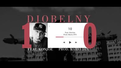 "Photo of Djobelny – ""10"" feat. KonJoe (prod. Mario DTX)"