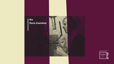 Photo of Albo Inaczej 2 – Daria Zawiałow – Nic