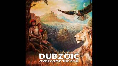 Photo of Dubzoic feat. SistaSara – Overcome the Evil