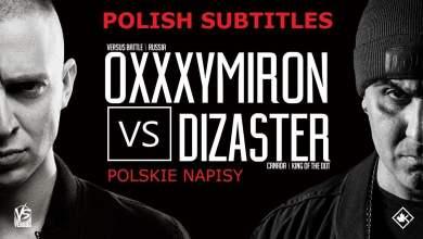 Photo of Dizaster (USA) vs Oxxxymiron (RUS), POLISH SUBTITLES, polskie napisy