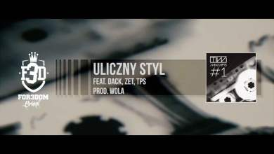 Photo of TiW: Mixtape #1 – Uliczny Styl feat. Dack, Zet, TPS prod. WOLA