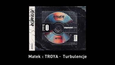 Photo of 11. Matek x TROYA – Turbulencje CD2