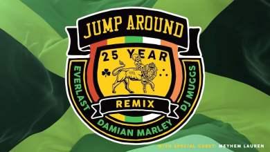 Photo of JUMP AROUND (25 YEAR REMIX) – DJ MUGGS FEAT. DAMIAN MARLEY, EVERLAST & MEYHEM LAUREN