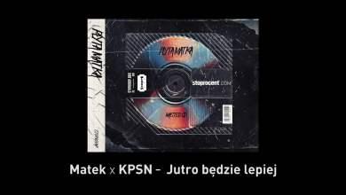 Photo of 11. Matek x KPSN – Jutro będzie lepiej CD1