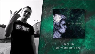 Photo of Arczista – Wy***ane cały czas [całość na YT]