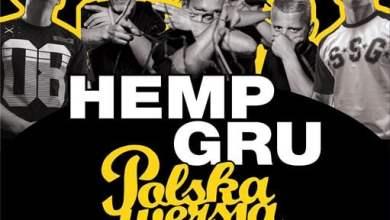 Photo of Hemp Gru x Polska Wersja / Berlin / Bi N…