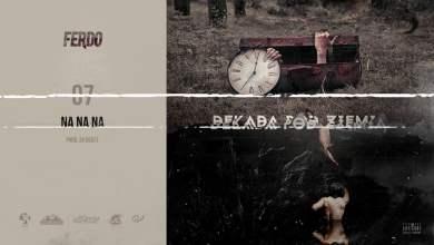Photo of Ferdo – Na na na prod. 2K Beatz