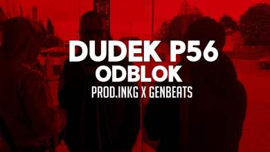Photo of 07.DUDEK P56 – ODBLOK  PROD.GEN BEATS ,INKG (MY TAPE D12)