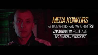 Photo of Mega Konkurs – Nagraj zwrotkę na nowy album TPSa !