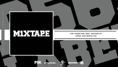 Photo of 18.M1XTAPE – MIXTAPE 02  INKG,DDK P56  BIT.DDK BEATS  NOWOŚĆ 2018