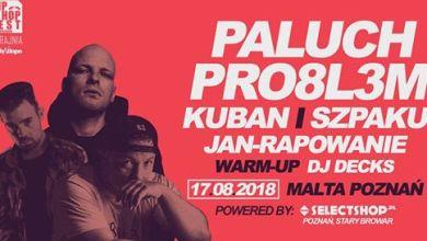 Photo of Paluch / Pro8l3m / Kuban / Szpaku   Hip Hop Festival Poznań 2018