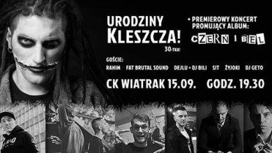 Photo of KLESZCZ-Czerń i Biel 15.09 CK Wiatrak Koncert Premiera+Urodziny