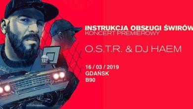 Photo of OSTR w Gdańsku! Instrukcja Obsługi Świrów Tour