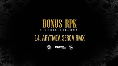 Photo of Bonus RPK – ARYTMIA SERCA RMX ft. Szpaku, ATR MF // Prod. Young Veteran$.