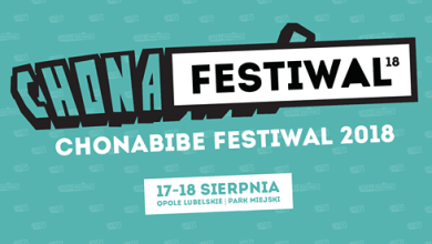 Photo of Chonabibe Festiwal 2018! #chonafestiwal