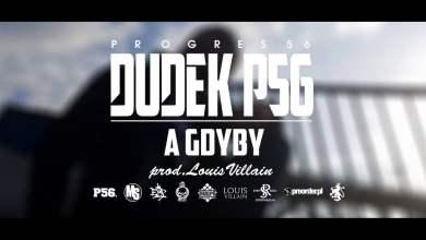 Photo of 05. DUDEK P56 – A GDYBY (Muz: LOUIS VILLAIN) (Progres56 – 9 SOLO Album Oficjalny Odsłuch)