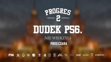 Photo of 15.DUDEK P56 – NIE WIERZYLI PROD.CZAHA
