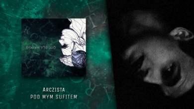 Photo of Arczista – Pod mym sufitem (official audio) | COŚ DLA NIKOGO