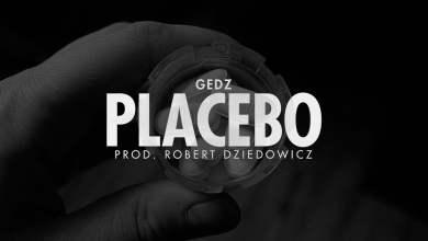 Photo of Gedz – Placebo prod. Robert Dziedowicz