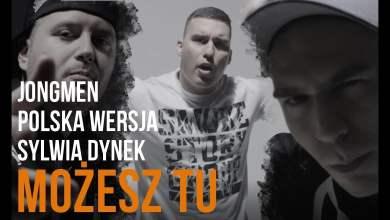 Photo of Jongmen – Możesz Tu feat. Polska Wersja, Sylwia Dynek prod. Gibbs