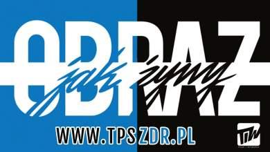 Photo of TPS ZDR – OBRAZ JAK ŻYWY oficjalny promomix TiW Music