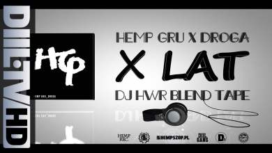 Photo of Hemp Gru x DJ HWR – HG Droga X-lecie BLENDTAPE [DIIL.TV]