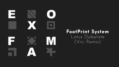 Photo of Footprint – Lotus Dubplate (Vici Remix)