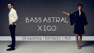 Photo of Bass Astral x Igo / 26.04 / Katowice / MCK