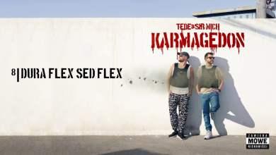 Photo of TEDE & SIR MICH – DURA FLEX SED FLEX / KARMAGEDON