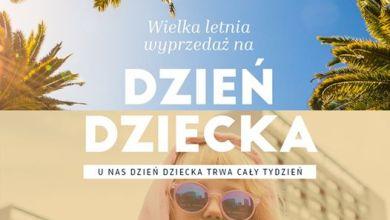 Photo of WIELKA LETNIA WYPRZEDAŻ z okazji Dnia Dz…