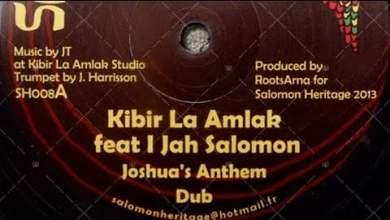 Photo of Kibir La Amlak ft I Jah Salomon – Joshua's Anthem + Dub (YouDub Sélection)